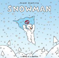 Snowman, bd chez Editions de la Gouttière de Duquennoy