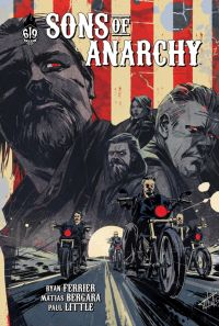 Sons of anarchy T6, comics chez Ankama de Ferrier, Bergara, Little, Infante