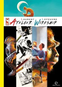 Laurent Lefeuvre Atelier Workshop, comics chez Komics Initiative de Lefeuvre