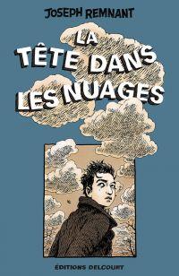La tête dans les nuages, comics chez Delcourt de Remnant