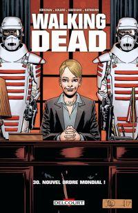 Walking Dead T30 : Nouvel Ordre Mondial ! (0), comics chez Delcourt de Kirkman, Gaudiano, Adlard, Rathburn, Stewart