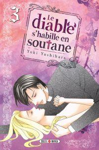 Le diable s'habille en soutane T3, manga chez Soleil de Yoshihara