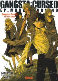 Gangsta Cursed Ep_Marco T5, manga chez Glénat de Kohske, Kamo