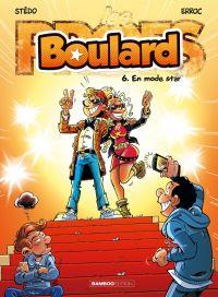 Boulard T6 : En mode star (0), bd chez Bamboo de Erroc, Stédo, Guénard
