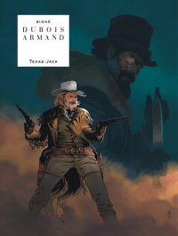 Texas Jack, bd chez Le Lombard de Dubois, Armand