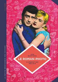 La Petite bédéthèque des savoirs T26 : Le roman-photo (0), bd chez Le Lombard de Baetens, Mélois