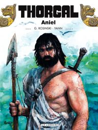 Thorgal T36 : Aniel (0), bd chez Le Lombard de Yann, Rosinski
