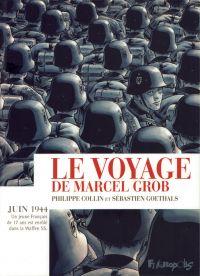 Le Voyage de Marcel Grob, bd chez Futuropolis de Collin, Goethals