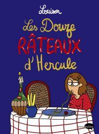 Les Douze rateaux d'Hercule, bd chez Marabout de Louison