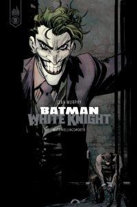 Batman White Knight : Batman White Knight (0), comics chez Urban Comics de Murphy, Hollingsworth