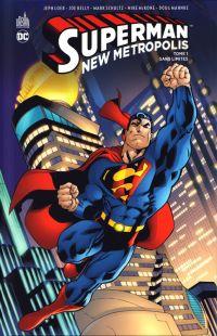 Superman New Metropolis T1 : Sans limites (0), comics chez Urban Comics de Millar, Loeb, Kelly, Immonen, Schultz, McGuinness, Garcia, Guice, Mckone, Kano, Mahnke, Phillips, Horie, Digital Chameleon, Whitmore, Garrahy, Horie, Wildstorm fx