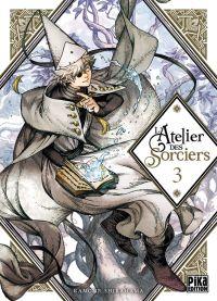 L'atelier des sorciers T3, manga chez Pika de Shirahama