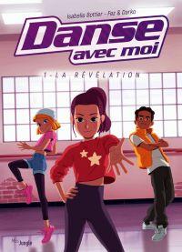 Danse avec moi T1 : La révélation (0), bd chez Jungle de Bottier, Fez, Darko