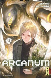 Arcanum T2, manga chez Kana de Hijihara