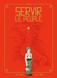 Servir le peuple, bd chez Sarbacane de W.Inker