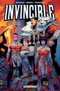 Invincible T23 : Futur décomposé (0), comics chez Delcourt de Kirkman, Walker, Fairbairn