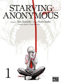 Starving Anonymous T1, manga chez Pika de Kuraishi, Inabe