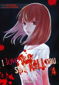 I love you so I kill you T4, manga chez Soleil de Kaname, Sakakibara