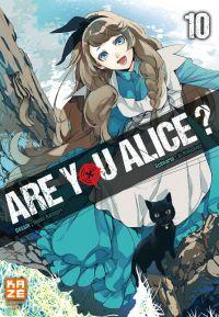 Are you Alice ? T10, manga chez Kazé manga de Ninomiya, Katagiri