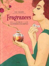 Fragrances : La création d'un parfum (0), bd chez Jungle de Font, Gandolfo