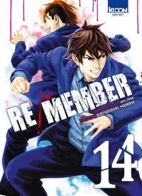 Re/member T14, manga chez Ki-oon de Murase, Welzard