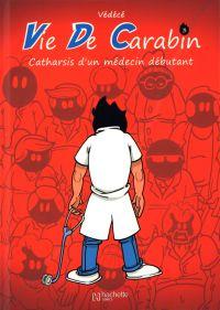 Vie de carabin, bd chez Hachette de Védécé