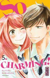 So charming T5, manga chez Kana de Kawahara