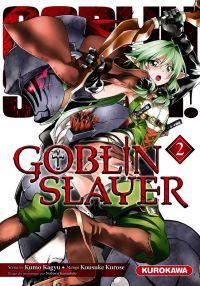 Goblin slayer T2, manga chez Kurokawa de Kagyu, Kurose