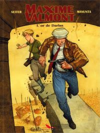 Maxime Valmont T2 : L'or de Darius (0), bd chez Les éditions du Long Bec de Seiter, Manunta