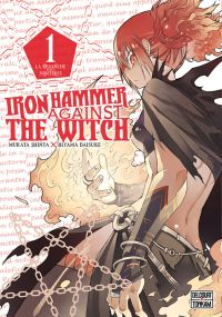 Iron hammer against the witch  T1, manga chez Delcourt Tonkam de Murata, Hiyama