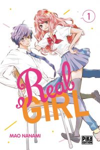 Real girl  T1, manga chez Pika de Nanami