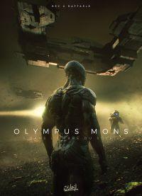 Olympus Mons T5 : Dans l'Ombre du soleil (0), bd chez Soleil de Bec, Raffaele, Digikore studio, Loyvet