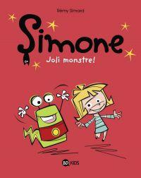 Simone  T1 : Joli monstre ! (0), bd chez BD Kids de Simard