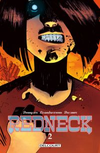 Redneck T2, comics chez Delcourt de Cates, Estherren, Cunniffe