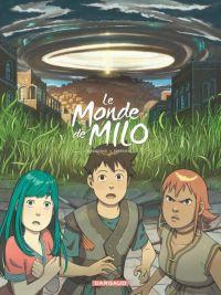Le Monde de Milo T6, bd chez Dargaud de Marazano, Ferreira