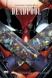 Deadpool re-massacre Marvel  : Deadpool re-massacre Marvel (0), comics chez Panini Comics de Bunn, Talajic, Mrva, Curiel