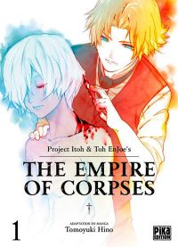 The empire of corpses T1, manga chez Pika de Project Itoh, Tomoyuki