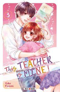 This teacher is mine  T3, manga chez Soleil de Kasumi
