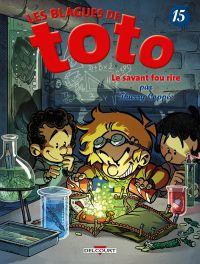Les blagues de Toto T15 : Le Savant Fou rire (0), bd chez Delcourt de Coppée, Lorien