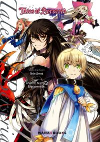 Tales of Berseria T3, manga chez Mana Books de Aonagi, Namco Bandai Games