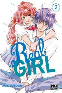 Real girl  T2, manga chez Pika de Nanami