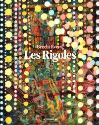 Les Rigoles, bd chez Actes Sud BD de Evens