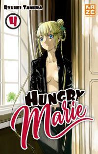 Hungry Marie T4, manga chez Kazé manga de Tamura