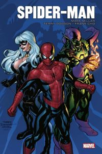 Spider-Man Marvel Knights, comics chez Panini Comics de Millar, Cho, Dodson, Hannin, Martin