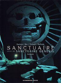 Sanctuaire : La trilogie, suivie du diptyque Sanctuaire Genesis (avec une affiche) (0), bd chez Les Humanoïdes Associés de Dorison, Bec, Thirault, Raffaele