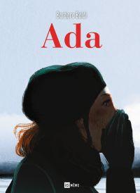 Ada, bd chez Ici Même Editions de Baldi
