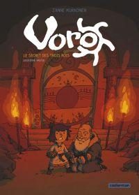 Voro – cycle 1 : Le secret des trois rois, T2 : Deuxième partie (0), bd chez Casterman de Kukkonen, Bazot
