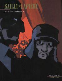 Agadamgorodok : Agadamgorodok (0), bd chez Dupuis de Lapière, Bailly