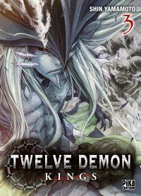 Twelve demon kings  T3, manga chez Pika de Yamamoto