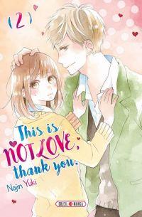 This is not love, thank you T2, manga chez Soleil de Yuki